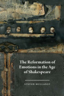 The Reformation of Emotions in the Age of Shakespeare Pdf/ePub eBook