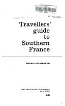 Travellers  Guide to Southern France
