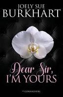 Dear Sir, I'm Yours