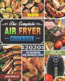 The Complete Air Fryer Cookbook 2020