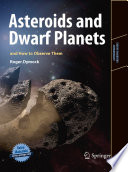 Asteroids and Dwarf Planets and How to Observe Them Book PDF