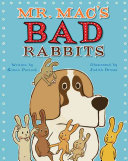 Mr. Mac's Bad Rabbits