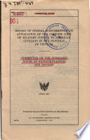 Report of Special Subcommittee on Appilation of the Uniform Code of Military Justice to American Civilians in the Republic of Vietnam ... June 1967