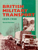British Military Transport, 1829-1956 Pdf/ePub eBook