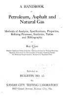 A Handbook of Petroleum  Asphalt and Natural Gas