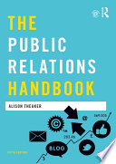 """The Public Relations Handbook"" by Alison Theaker"