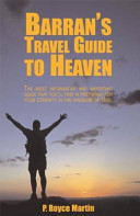 Barran s Travel Guide to Heaven