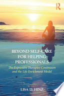 Beyond Self Care for Helping Professionals Book PDF