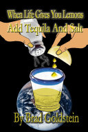 When Life Gives You Lemons  Add Tequila and Salt