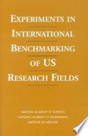 Experiments in International Benchmarking of U S  Research Fields Book