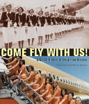 Come Fly with Us!