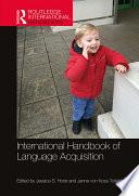 International Handbook Of Language Acquisition