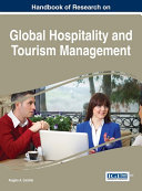Handbook of Research on Global Hospitality and Tourism Management