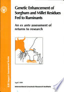 Genetic Enhancement of Sorghum and Millet Residues Fed to Ruminants Book