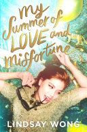 My Summer of Love and Misfortune [Pdf/ePub] eBook