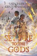 Set Fire to the Gods Pdf/ePub eBook