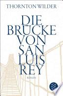 Die Brücke von San Luis Rey  : Roman