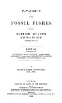 Catalogue of the Fossil Fishes in the British Museum  Natural History   Actinopterygian Teleostomi of the orders Chondrostei  concluded   Protospondyli  Aetheospondyli  and Isopondyli  in part