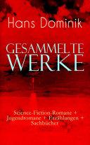 Gesammelte Werke: Science-Fiction-Romane + Jugendromane + Erzählungen + Sachbücher [Pdf/ePub] eBook