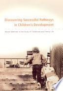 Discovering Successful Pathways In Children S Development