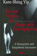 Clinical Practice for People with Schizophrenia