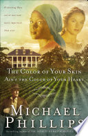 The Color of Your Skin Ain t the Color of Your Heart  Shenandoah Sisters Book  3