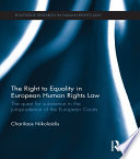 The Right To Equality In European Human Rights Law