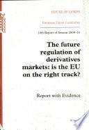 The Future Regulation of Derivatives Market Book
