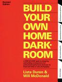Build Your Own Home Darkroom Pdf/ePub eBook