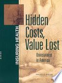 Hidden Costs, Value Lost: