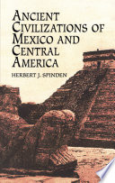 Ancient Civilizations Of Mexico And Central America Book PDF