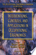 Interventions, Controls, and Applications in Occupational Ergonomics