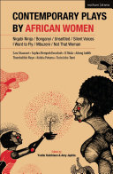Contemporary Plays by African Women