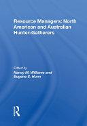 Resource Managers: North American And Australian Hunter-Gatherers Pdf/ePub eBook