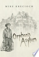 Orphan s Asylum Book
