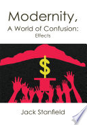 Modernity  a World of Confusion  Effects Book