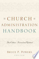 """Church Administration Handbook"" by Bruce P. Powers"