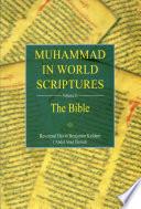 Muhammad in World Scriptures (Volume II): The Bible