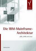 Die IBM-Mainframe-Architektur