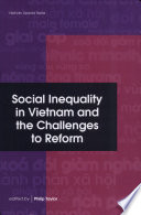 Social Inequality in Vietnam and the Challenges to Reform