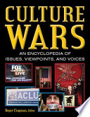 """Culture Wars: An Encyclopedia of Issues, Viewpoints, and Voices"" by Roger Chapman"