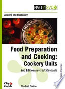 """Food Preparation and Cooking: Cookery units. Student guide"""