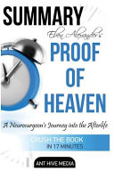 Summary Eben Alexander's Proof of Heaven