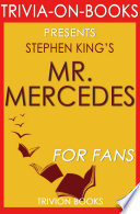 Mr. Mercedes: A Novel by Stephen King (Trivia-On-Books)