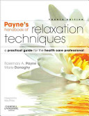 Payne S Handbook Of Relaxation Techniques Book PDF