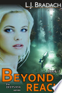 Beyond Reach (The Deepview Series, Book 1)