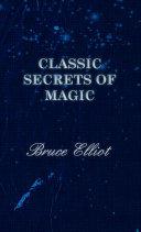 Classic Secrets of Magic [Pdf/ePub] eBook