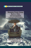 Managing Climate Change Business Risks and Consequences