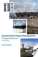 """Construction Project Management: An Integrated Approach"" by Peter Fewings"
