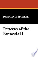 Patterns of the Fantastic II